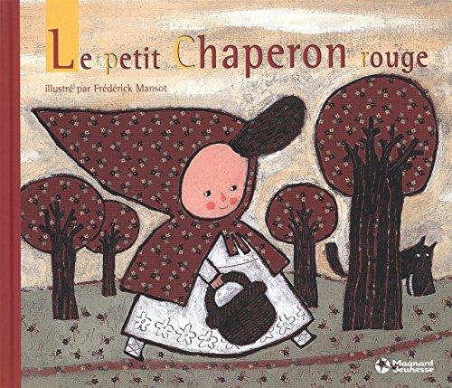 Le petit Chaperon rouge par Bruder Grimm