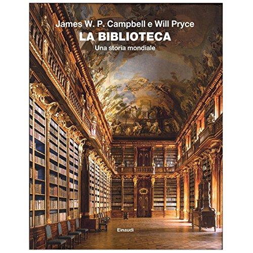 Biblioteca nazionale centrale. Firenze (Le grandi biblioteche d'Italia)