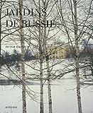 Telecharger Livres Jardins de Russie (PDF,EPUB,MOBI) gratuits en Francaise