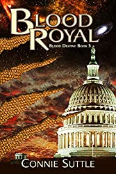 Blood Royal: Blood Destiny, Book 5 (English Edition)