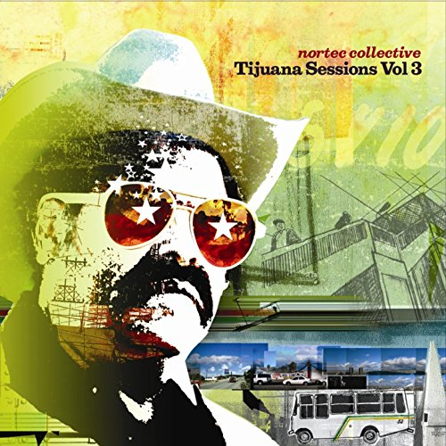 Tijuana Sessions Vol. 3