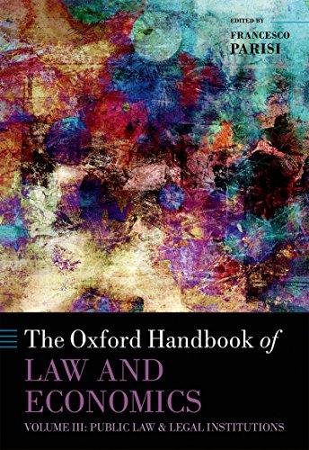 The Oxford Handbook of Law and Economics: Volume 3: Public ...