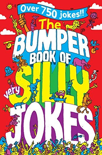 The Bumper Book of Very Silly Jokes by Macmillan Children's Books (2013-04-01)