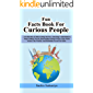 Fun Facts Book: A Collection of Interesting Stories, Amazing Coincidences, Pop Culture Trivia, Interesting Science Facts…