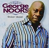 Songtexte von George Nooks - Broken Vessel