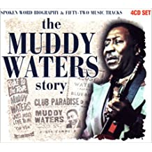 The Muddy Waters Story (Classic)