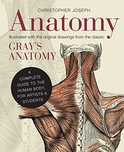 Preisvergleich Produktbild Anatomy: A Complete Guide to the Human Body,  for Artists & Students