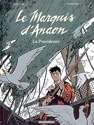 Le Marquis d'Anaon, Tome 3 : La Providence