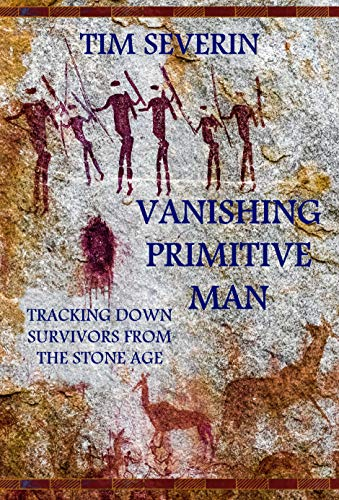Vanishing Primitive Man (Search Book 9) (English Edition) eBook ...