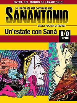 Un'estate con Sanà: Le inchieste del commissario Sanantonio di [Dard, Frédéric]