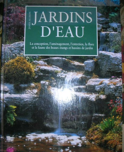 Jardins d'eau par James Allison