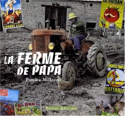Ferme de Papa (la)