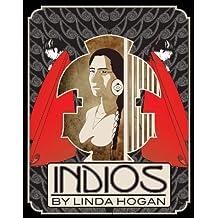 Indios: A Poem . . . A Performance by Linda Hogan (2012-04-30)