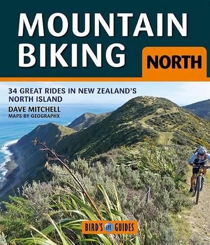 mountain-biking-north-34-great-rides-in-new-zealands-north-island-birds-eye-guides