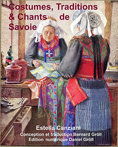 COSTUMES TRADITIONS ET CHANTS DE SAVOIE