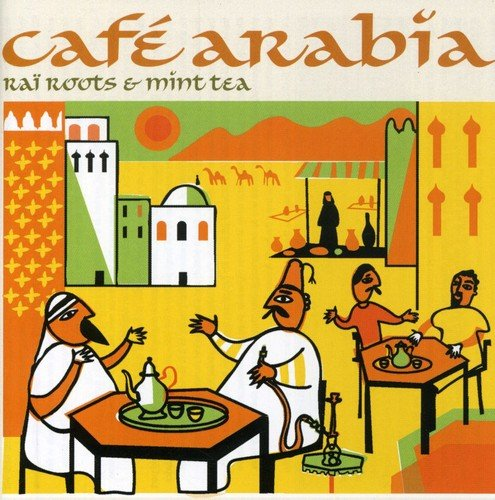 Cafe Arabia: Rai Roots and Mint Tea Test