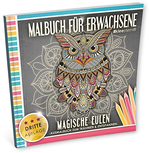 Malbuch für Erwachsene: Magische Eulen (Ausmalbuch zum Träumen und Entspannen) (Hintergrund Papier Diy Blume)