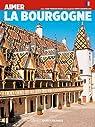Aimer la Bourgogne par Bazin