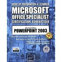 Guide préparation à l'examen : PowerPoint 2003