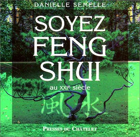 Soyez feng-shui au XXIe siècle