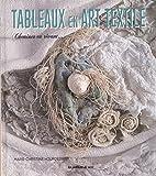 Tableaux en art textile : Cheminer en rêvant...