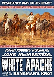 Hangman's Knot (A White Apache Western Book 1)