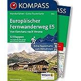 Europäischer Fernwanderweg E5, Von Konstanz nach Verona: Wanderführer mit Extra-Tourenkarte, 32 Etappen, GPX-Daten zum Download. (KOMPASS-Wanderführer, Band 5962)