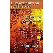 Curso de informática: Módulo básico (Portuguese Edition)