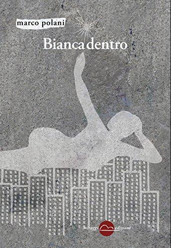 Bianca dentro