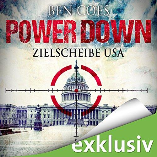 Buchseite und Rezensionen zu 'Power Down: Zielscheibe USA' von Ben Coes