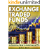 Exchange Traded Funds for Beginners: An Essential Guide to Investing in ETFs