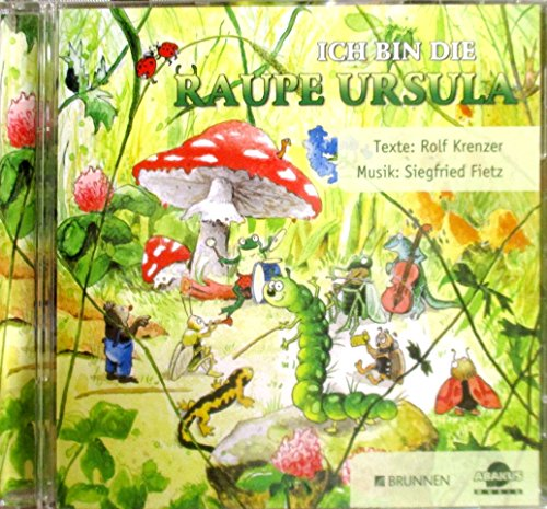ich-bin-die-raupe-ursula-cd-fruhling-sommer-herbst-winter-frohliche-mitsinglieder