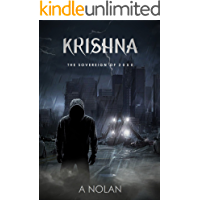 KRISHNA: The Sovereign of 2050: A Sci-fi Adventure of A God