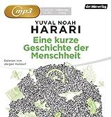 Eine kurze Geschichte der Menschheit von Harari, Yuval Noah (2013) MP3 CD