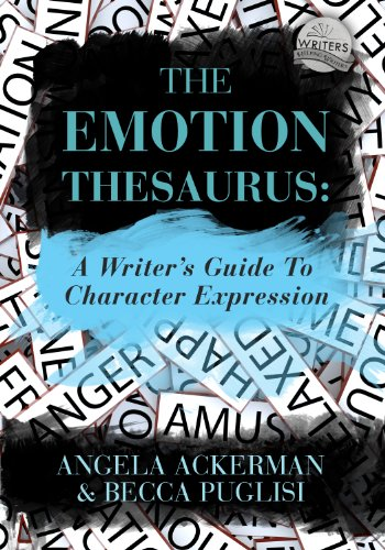The Emotion Thesaurus: A Writer's Guide to Character Expression (English Edition) por Angela Ackerman
