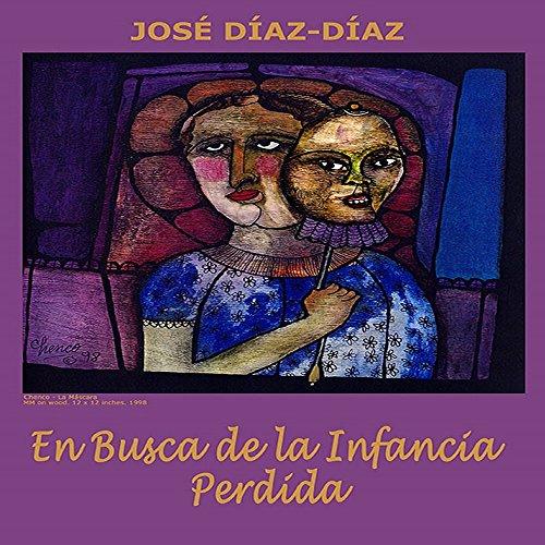 En busca de la infancia perdida por José Díaz