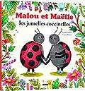 Mes p'tits albums - Malou et Maëlle les jumelles coccinelles