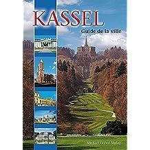 Kassel Guide de la ville (französische Ausgabe). Guide de la ville