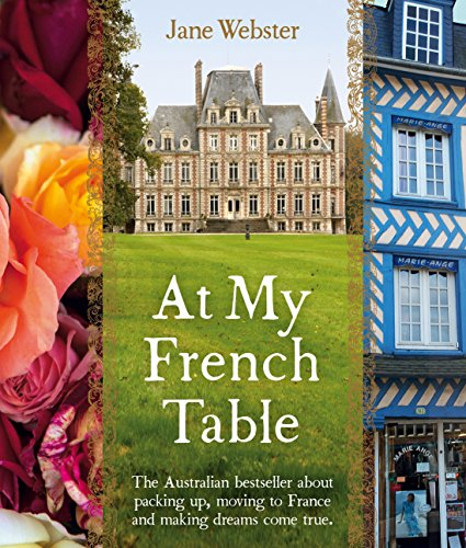 AT MY FRENCH TABLE por Jane Webster