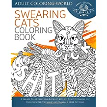 Swearing Cat Coloring Book A Sweary Adult Of 40 Rude Funny