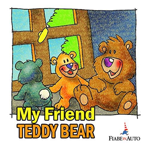 My Friend Teddy Bear  Audiolibri