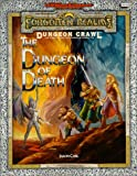 The Dungeon of Death: A Dungoen Crawl Adventure