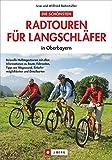 Die schönsten Radtouren für  Langschläfer: in Oberbayern