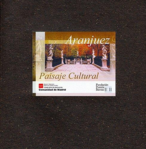 Aranjuez. Paisaje cultural