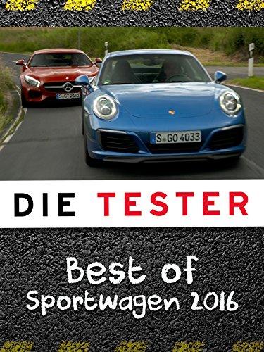 Die Tester: Best of Sportwagen 2016 (Beste Tester)