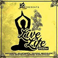 Live Life Riddim [Explicit]