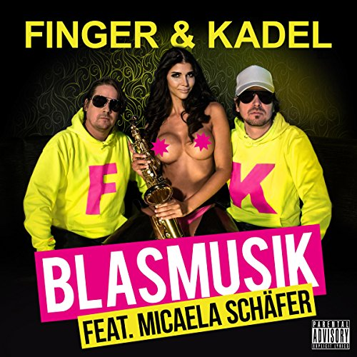 Blasmusik [Explicit] (Original...