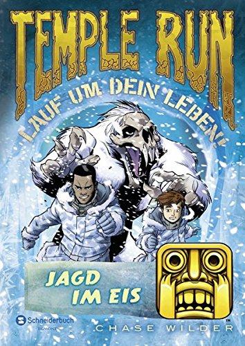 Preisvergleich Produktbild Temple Run - Lauf um dein Leben!, Band 04: Jagd im Eis