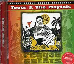 Toots And The Maytals - Reggae Greats