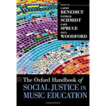 Oxford Handbook of Social Justice in Music Education (Oxford Handbooks)